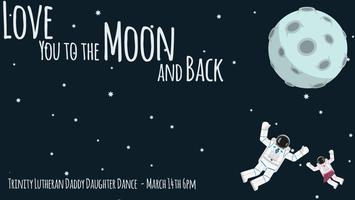 Love You to the Moon and Back - Daddy Daughter dance