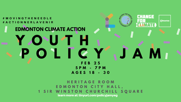 Climate Action Youth Policy Jam: Edmonton
