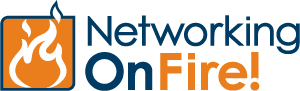 Networking OnFire! Link, Lunch, and Learn