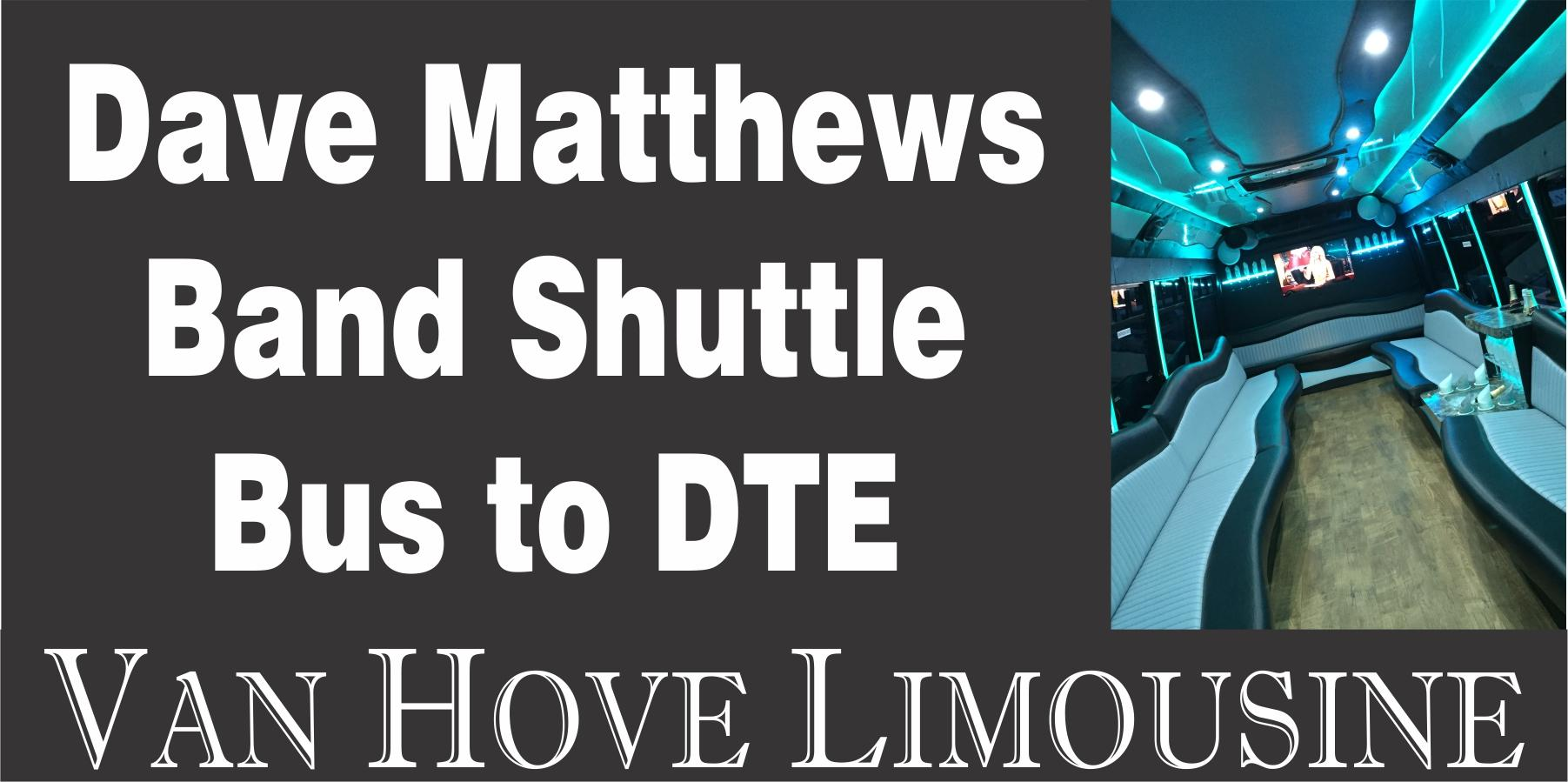 Dave Mathews Band Shuttle Bus to DTE from Hamlin Pub 22 Mile & Hayes