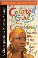 EARLY WEEK SPECIAL - for colored girls who have...