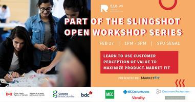 RADIUS Slingshot Open Workshop: Product Market Fit