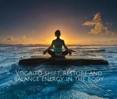 Restorative Yoga and Energy Medicine Fusion