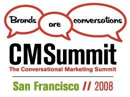 2008 CM Summit SF: New Brand Way