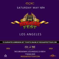 Reggae Fest LA at The Globe Theater Los Angeles *May...