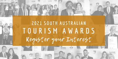 2021 SA Tourism Awards - Register Your Interest