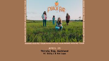 Peach Fur - Awake Tour - Thirsty Dog, Auckland (w/...