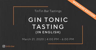 TinTin Gin Tonic Tasting  IN ENGLISH New Date