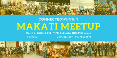 #ConnectedWomen Meetup - Makati (PH) - March 4
