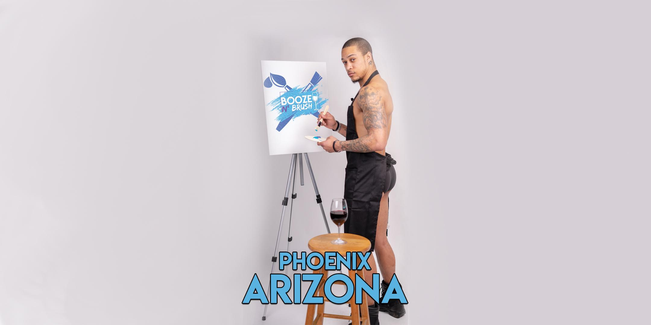 Booze N' Brush Next to Naked Sip n' Paint Phoenix, AZ - Exotic Male Model Painting Event