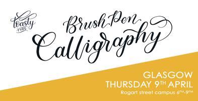 GLASGOW Beginners Brush Pen Calligraphy April 2020!