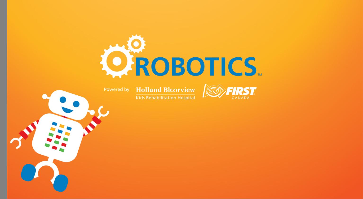 Spring 2020 Holland Bloorview FIRST Robotics - Junior Program