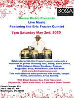 The Eric Frazier Quintet Live at The Bossa Bistro
