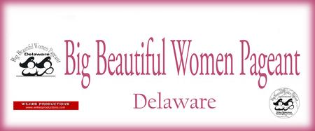 2020 Big Beautiful Woman of Delaware Pageant