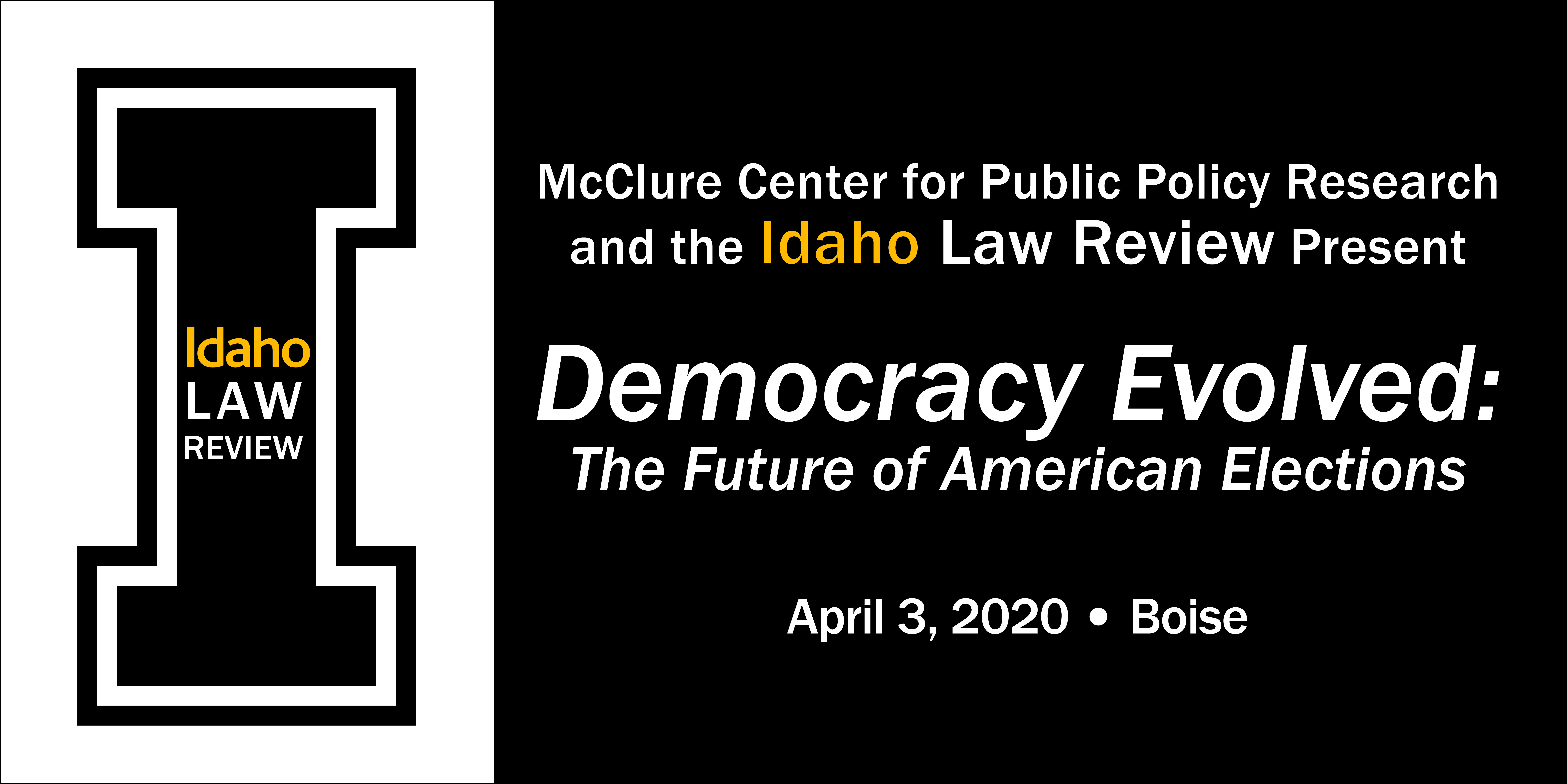 2020 ILR Symposium Democracy Evolved: The Future of American Elections