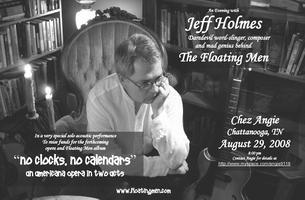 JEFF HOLMES of THE FLOATING MEN   AUGUST 29, ANGIE'S...