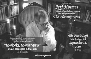 JEFF HOLMES of THE FLOATING MEN  SEPTEMBER 13 THE...