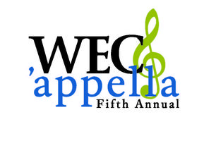 5th Annual WEC'appella! Worcester's premiere a...