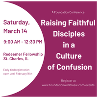 Raising Faithful Disciples in a Culture of Confusion