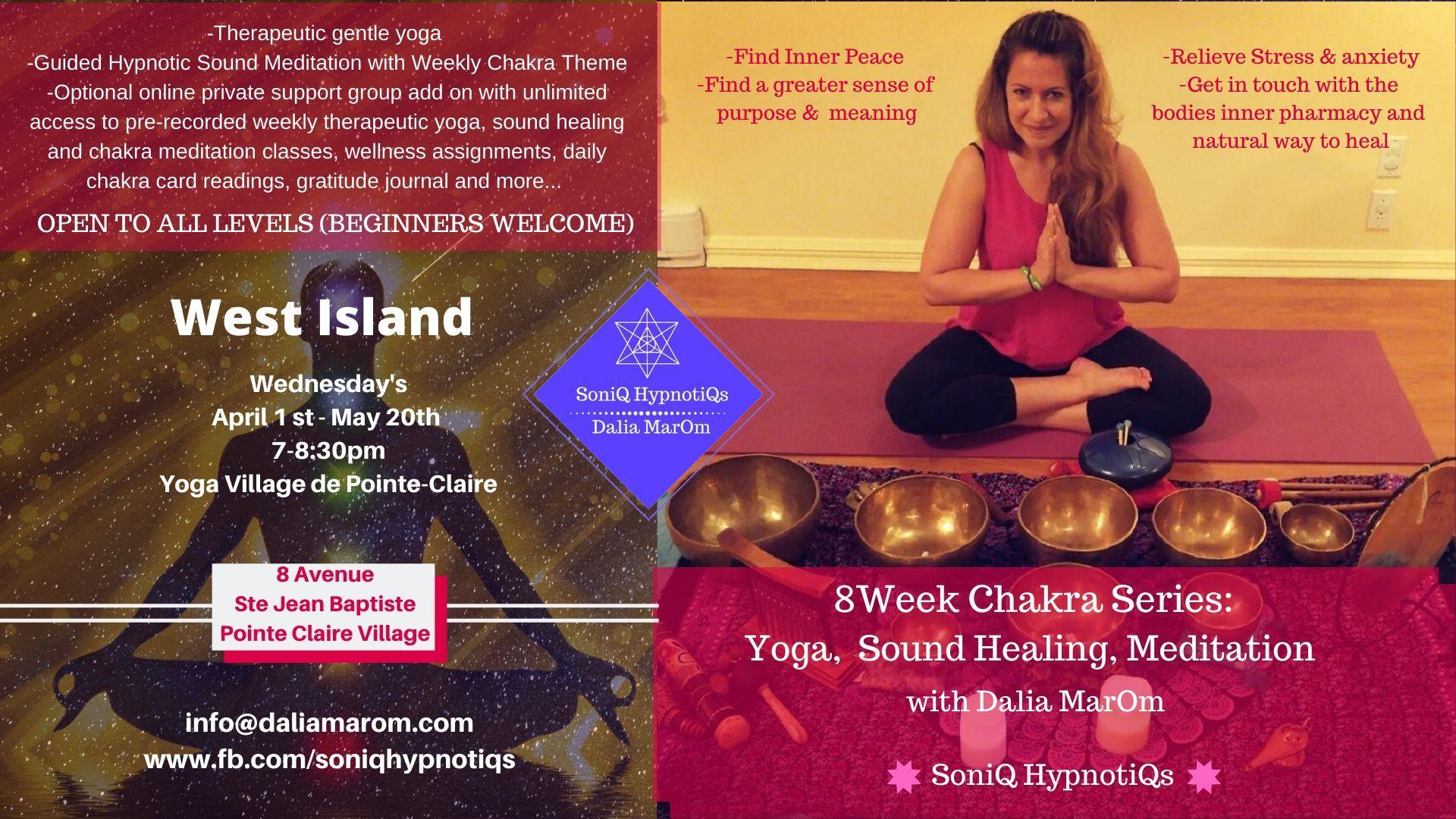 SoniQ HypnotiQs: 8 weeks Chakra Series: Yoga & Sound Healing (West Island)