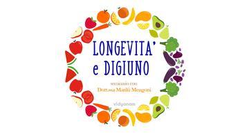 """Seminario """"Longevità & Digiuno"""" con dott.ssa Marilù..."""