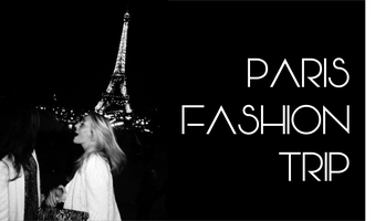 PARIS FASHION TRIP