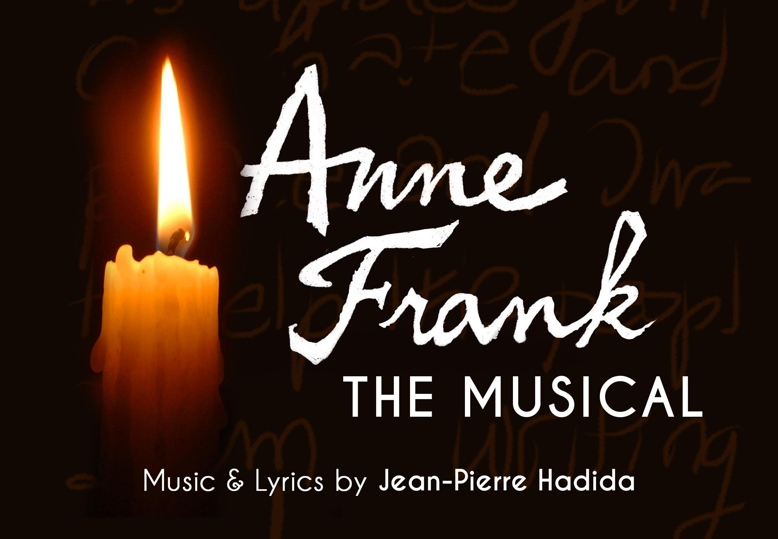Off-Broadway: Anne Frank, a musical (Based on the life of Anne Frank)