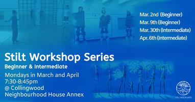 Stilt Workshop Series