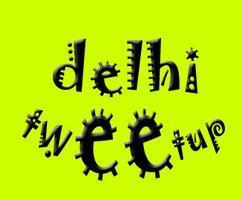 Delhi Tweetup - meet for Delhi's...