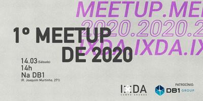 1º Meetup IxDA 2020