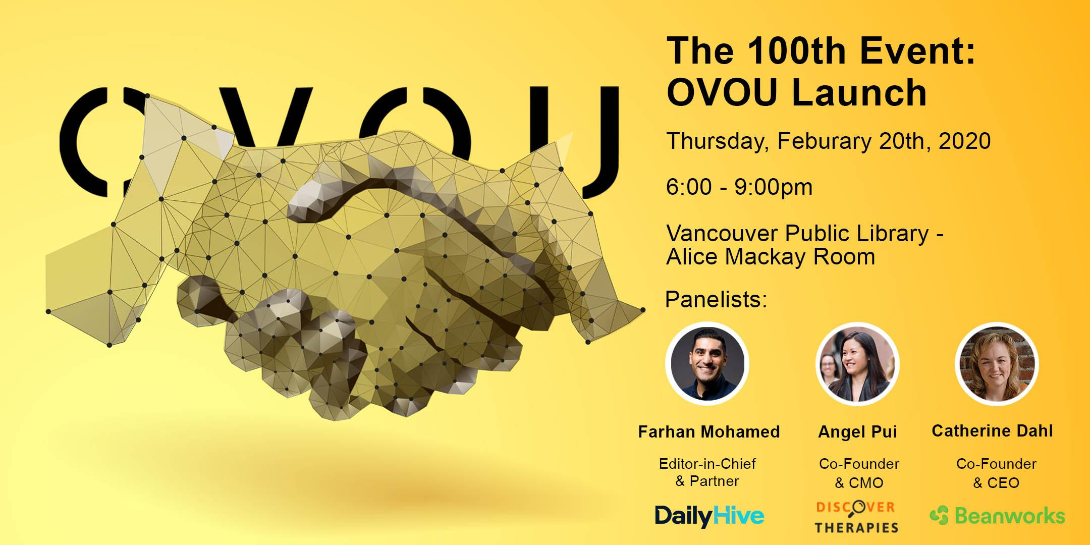 The 100th Event: OVOU Launch