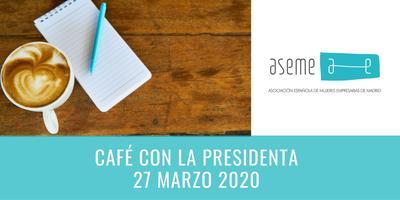 Café ASEME Marzo (Solo socias) Solicita clave en...