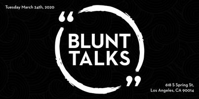 Blunt Talks DTLA