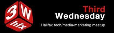 Third Wednesday: Halifax Tech/Media/Marketing Meetup