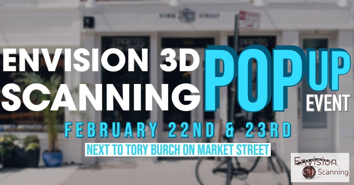 Envision 3D Scanning Pop-Up Shop