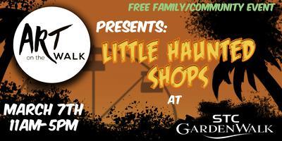 Art on the walk presents: Little Haunted Shops