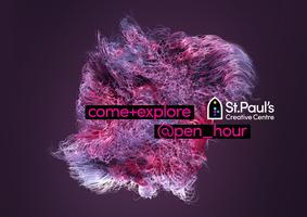 OPEN HOUR at St Paul's Creative Centre