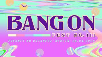 Bang On Fest #3