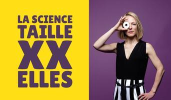 La science taille XX Elles, le talk-show participatif