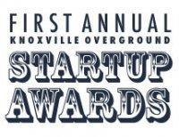 First Annual   Knoxville Overground  Startup Awards