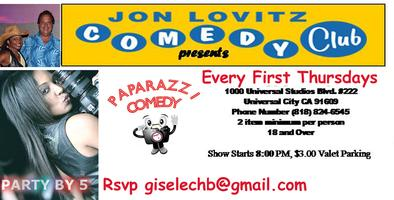 Paparazzi Every First Thursdays at Jon Lovitz Comedy...