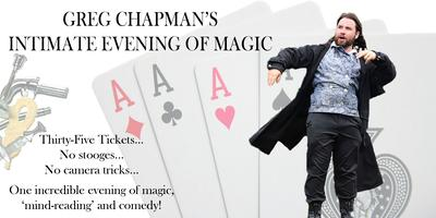 Greg Chapman's Intimate Evening Of Magic - South Wales...