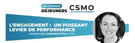 Webdiffusion Grands Déjeuners CSMO : « L'engagement :...