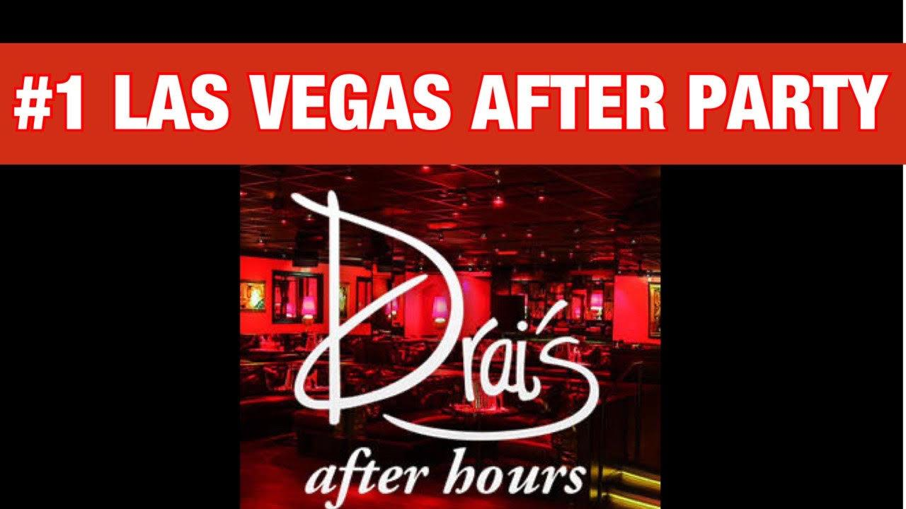 #1 LAS VEGAS AFTER PARTY - DRAIS AFTER HOURS