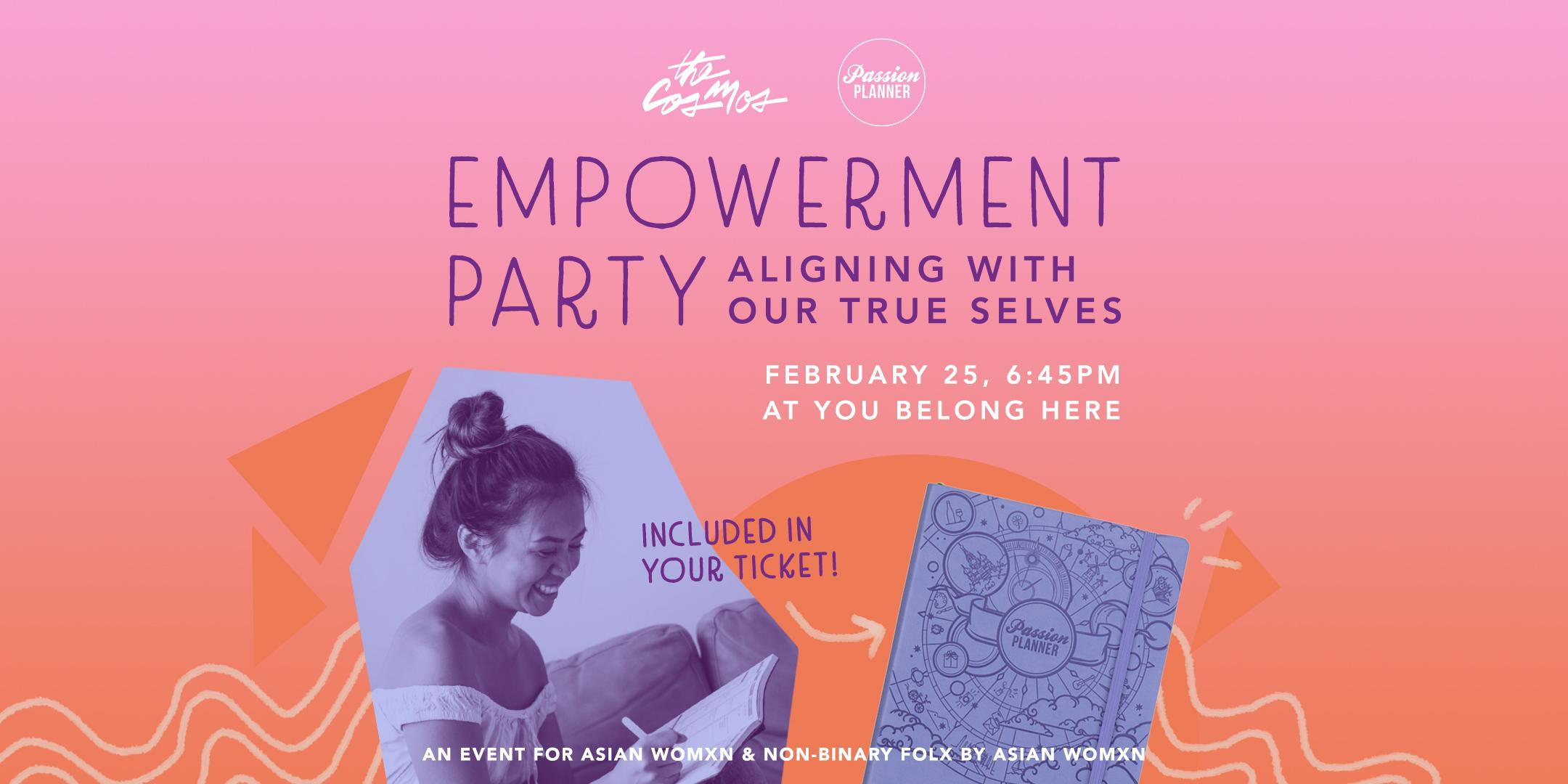 The Cosmos x Passion Planner | Empowerment Party: Aligning with our Future