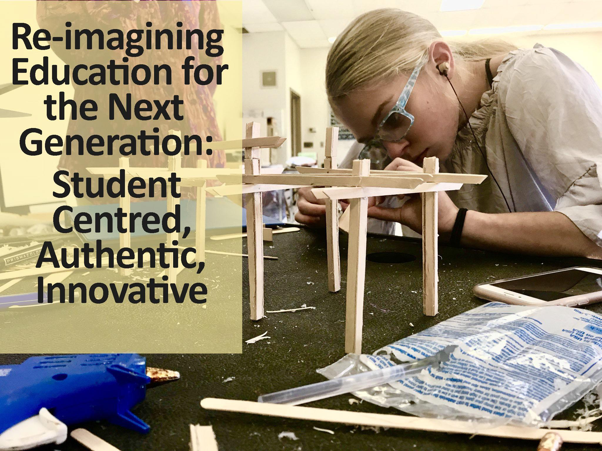 Re-imagining Education for the Next Generation