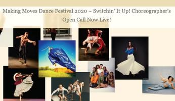 CHOREOGRAPHERS  OPEN CALL   Making Moves Dance...