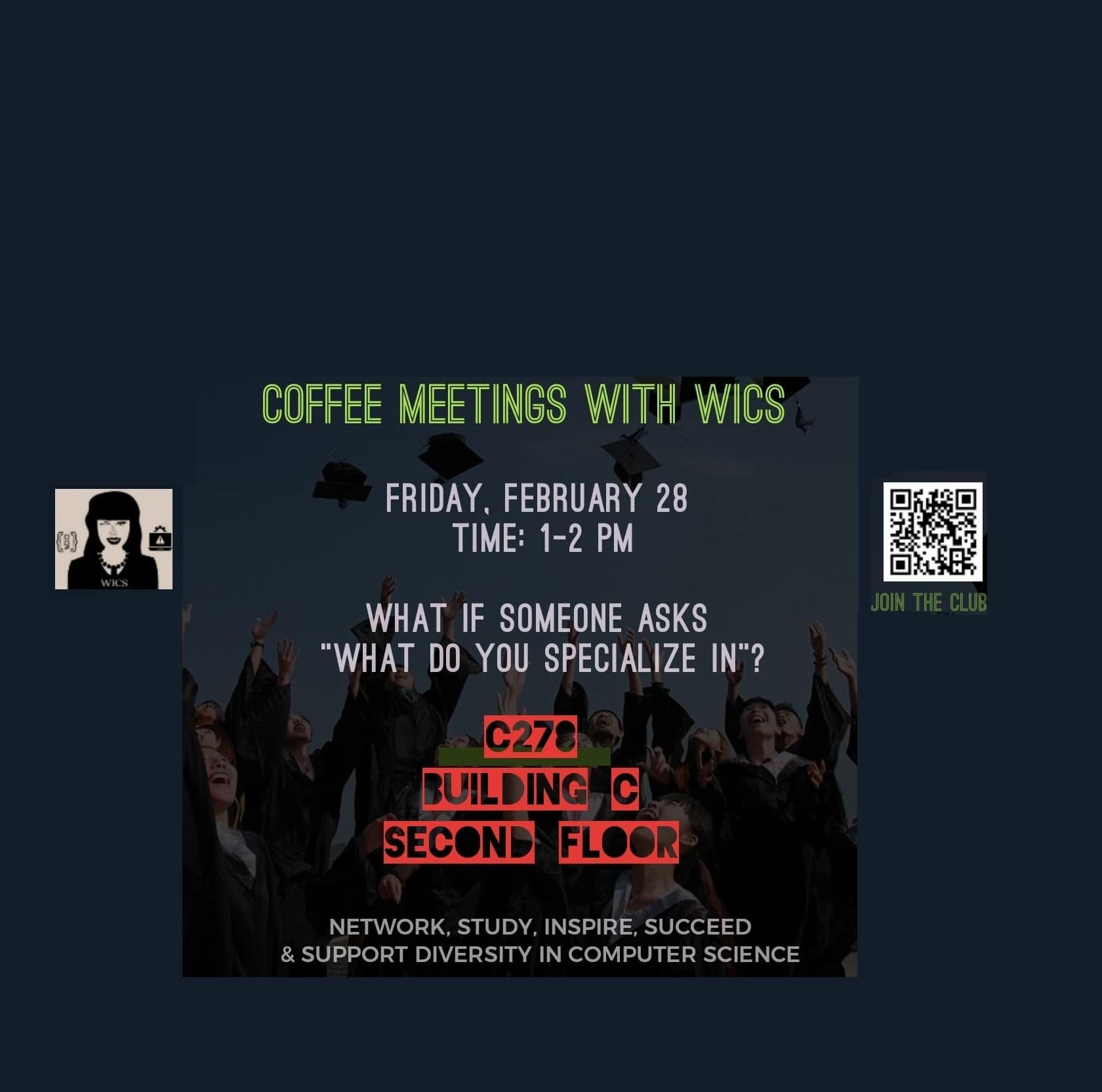 Coffee Meeting with WICS (Women in Computer Science)