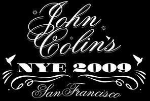 NYE 2009 BASH at John Colins!