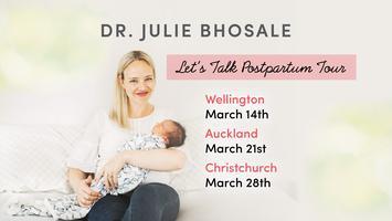 Dr Julie Let's Talk Postpartum - Wellington